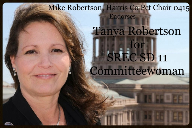 Mike Robertson, Harris County Precinct Chair 0415 Endorses - Tanya Robertson for SREC SD11 Committeewoman